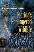 Encounters with Florida's Endangered Wildlife